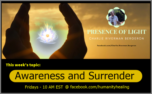 Awareness and Surrender