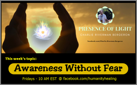 Awareness Without Fear