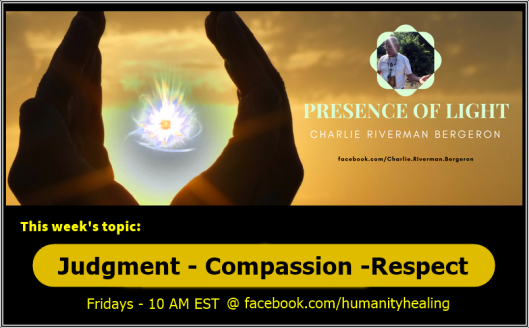 Judgment-Compassion-Respect